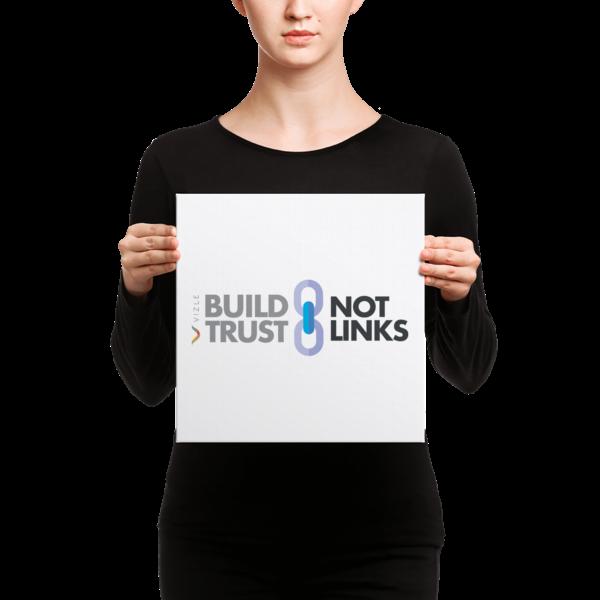 Build Trust, Not Links Canvas