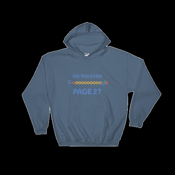 """Do You Even Google Page 2"" Hooded Sweatshirt (Indigo Blue)"