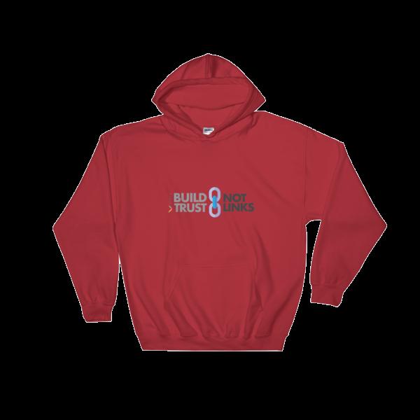 Build Trust, Not Links Hooded Sweatshirt Red