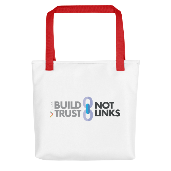 Build Trust, Not Links Tote Bag - Red Handle