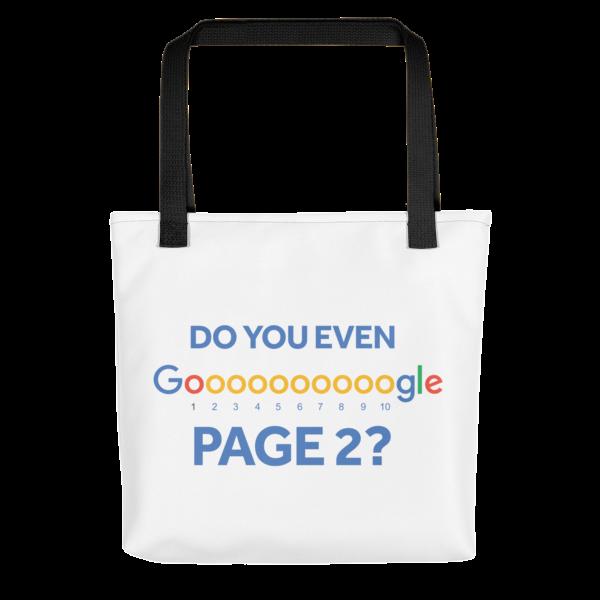 Do You Even Google Page 2 Tote Bag - Black Handle