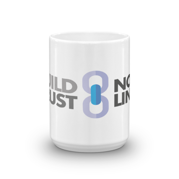 Build Trust, Not Links Mug (15oz)