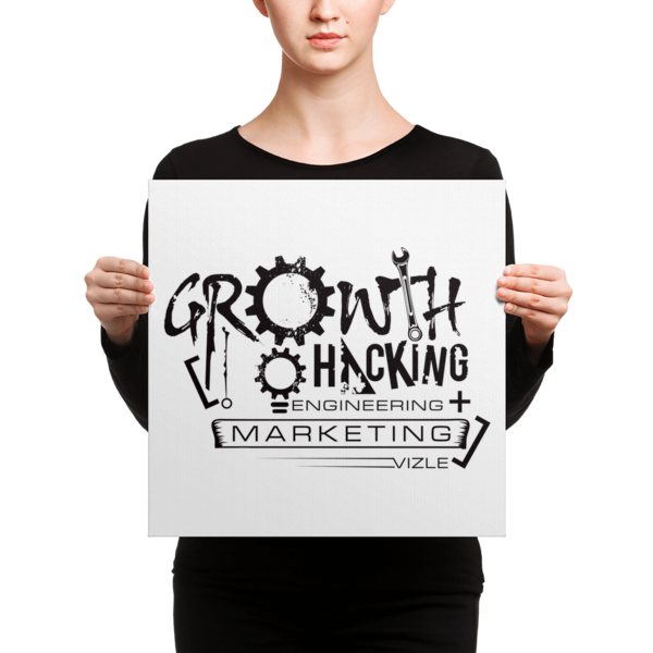 Growth Hacking = Engineering + Marketing Canvas