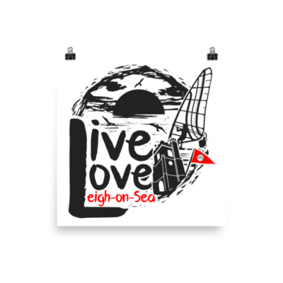 """""""Live, Love, Leigh-on-Sea"""" Poster"""