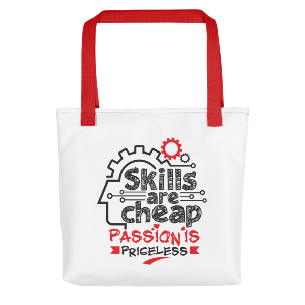 """Skills are Cheap, Passion is Priceless"" Tote Bag (Red Handle)"