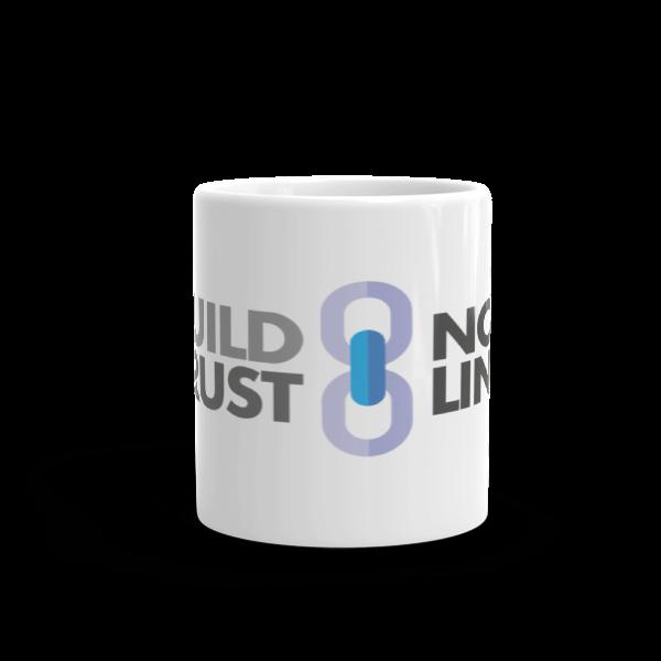 Build Trust, Not Links Mug (11oz)