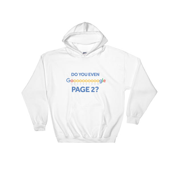 """""""Do You Even Google Page 2"""" Hooded Sweatshirt (White)"""