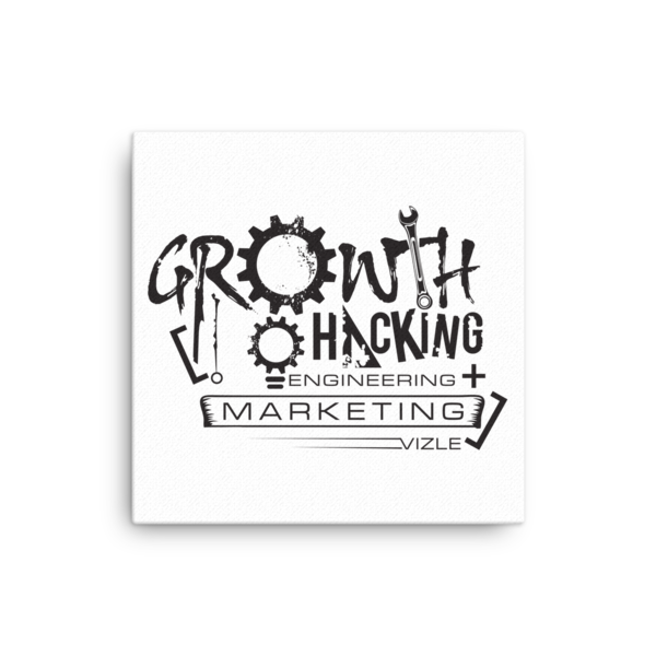 Growth Hacking = Engineering + Marketing Canvas