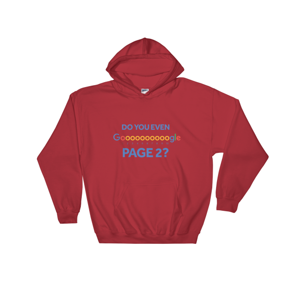 """""""Do You Even Google Page 2"""" Hooded Sweatshirt (Red)"""