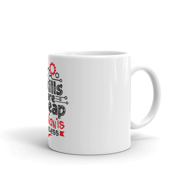 """Skills are Cheap, Passion is Priceless"" Coffee / Tea Mug (11oz)"
