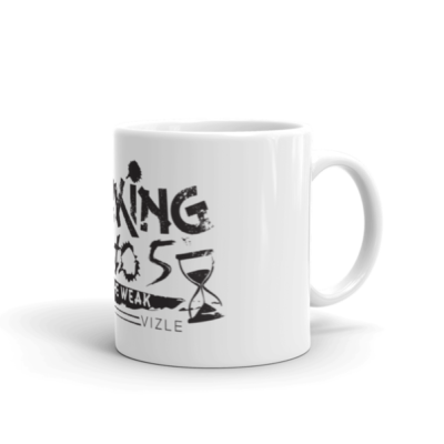 """Working 9 to 5 is for the Weak"" Coffee / Tea Mug (11oz)"