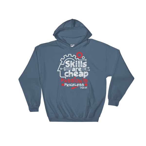 """Skills are Cheap, Passion is Priceless"" Hoodies (Indigo Blue)"