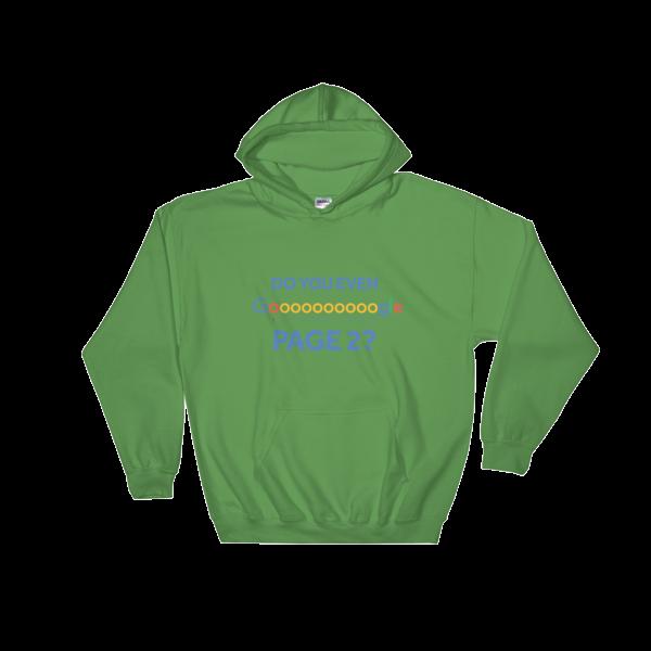 """Do You Even Google Page 2"" Hooded Sweatshirt (Irish Green)"
