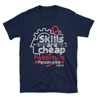"""Skills are Cheap, Passion is Priceless"" T-Shirt (Navy)"