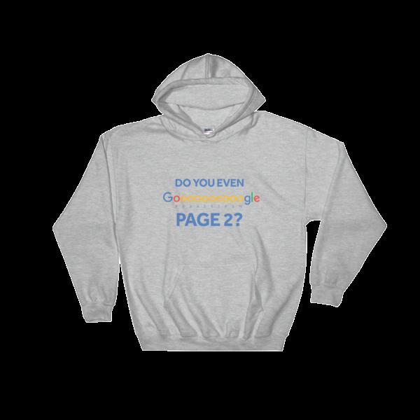 """Do You Even Google Page 2"" Hooded Sweatshirt (Sport Grey)"