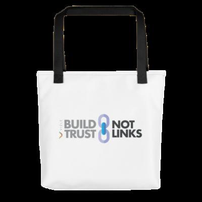 Build Trust, Not Links Tote Bag - Black Handle