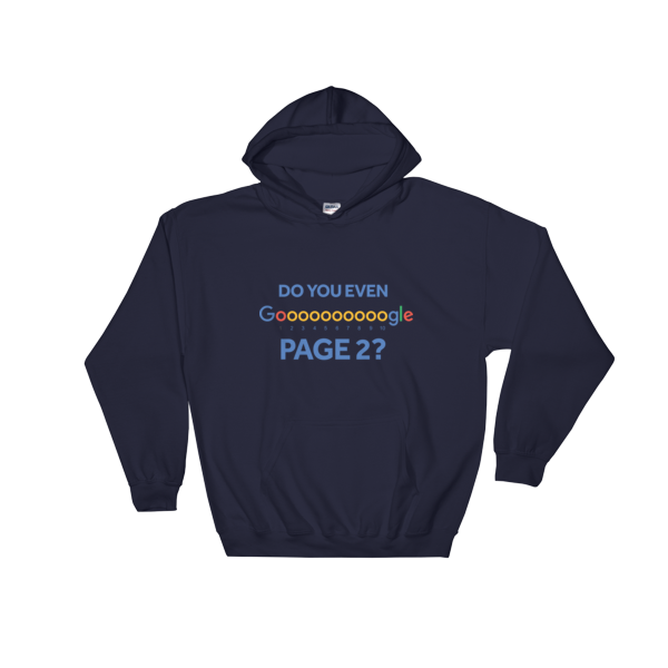 """""""Do You Even Google Page 2"""" Hooded Sweatshirt (Navy)"""