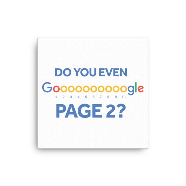 Do You Even Google Page 2 Canvas
