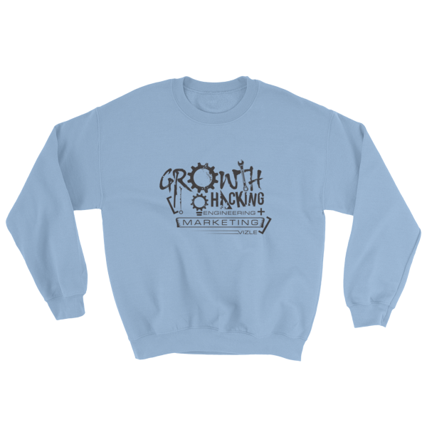 """Growth Hacking = Engineering + Marketing"" Sweatshirt (Light Blue)"