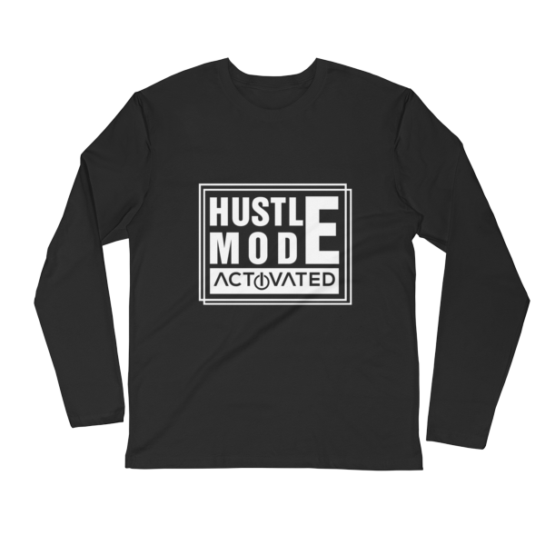 """Hustle Mode, Activated"" Long Sleeve T-Shirt (Black)"