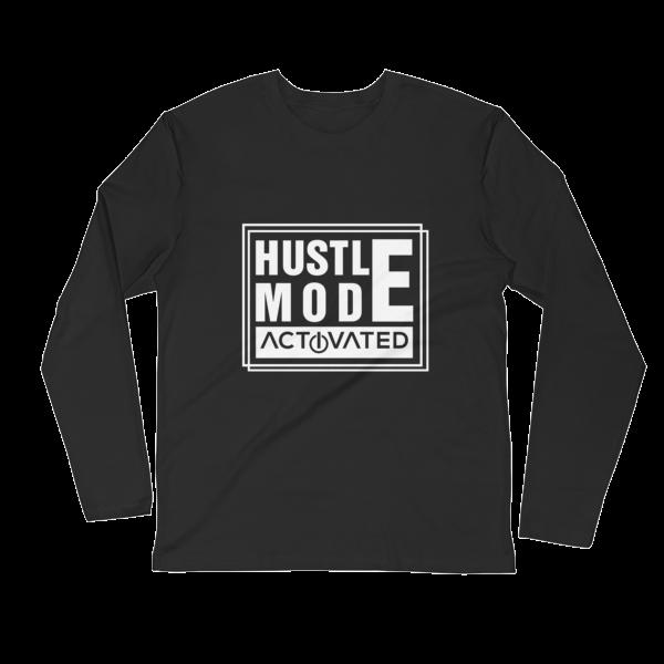"""Hustle Mode, Activated"" Long Sleeve T-Shirt (Black)"