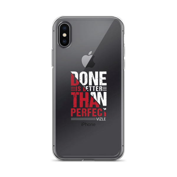 """Done is Better Than Perfect"" iPhone Case"