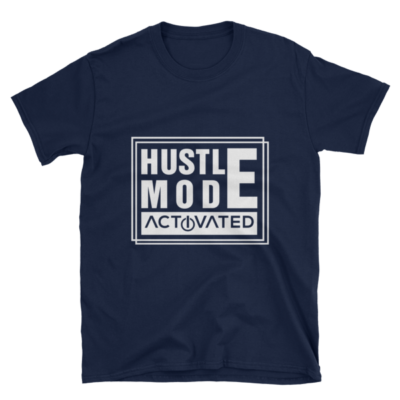 """Hustle Mode, Activated"" T-Shirt (Navy)"