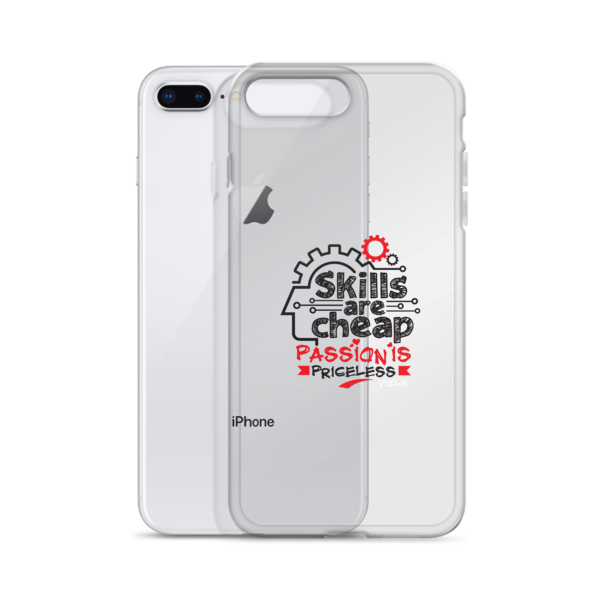 """Skills are Cheap, Passion is Priceless"" iPhone Case"