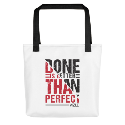 """Done is Better Than Perfect"" Tote Bag (Black Handle)"
