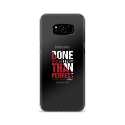 """Done is Better Than Perfect"" Samsung Phone Case"