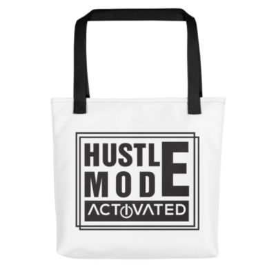 """Hustle Mode, Activated"" Tote Bag (Black Handle)"