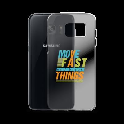 """Move Fast & Break Things"" Samsung Phone Case"