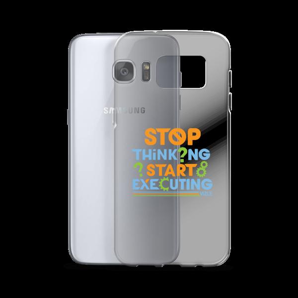 """Stop Thinking, Start Executing"" Samsung Phone Case"