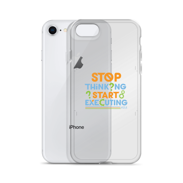 """Stop Thinking, Start Executing"" iPhone Case"