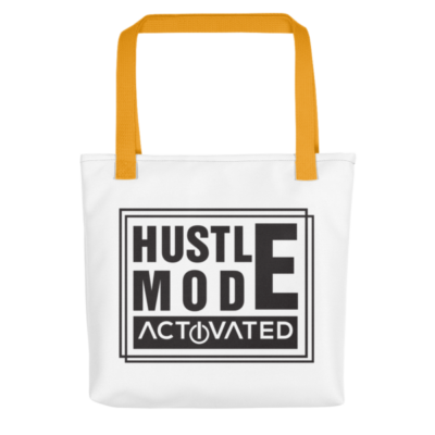 """Hustle Mode, Activated"" Tote Bag (Yellow Handle)"