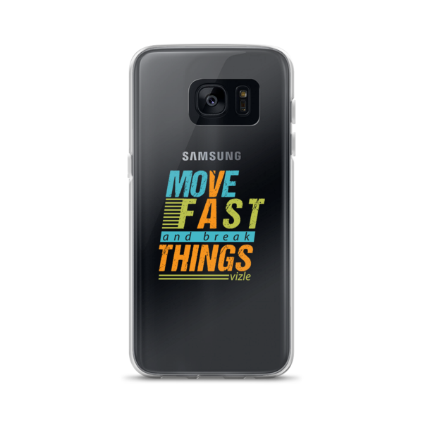 """Move Fast & Break Things"" Samsung Phone Case"