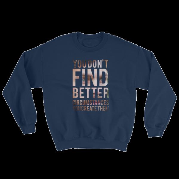 """""""Don't Wait Opportunity, Create It"""" Sweatshirt (Navy)"""