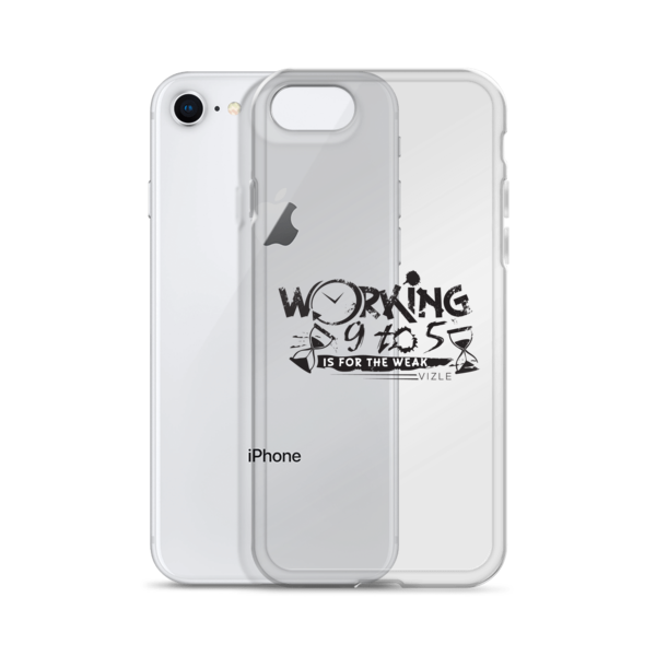 """""""Working 9 to 5 is for the Weak"""" iPhone Case"""