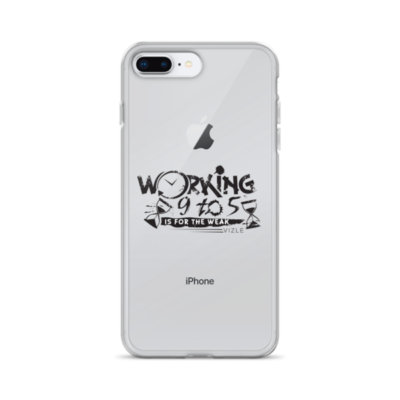 """Working 9 to 5 is for the Weak"" iPhone Case"