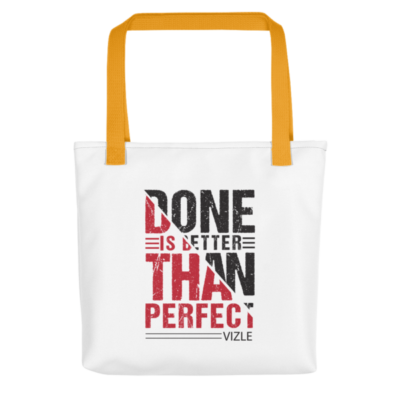 """Done is Better Than Perfect"" Tote Bag (Yellow Handle)"