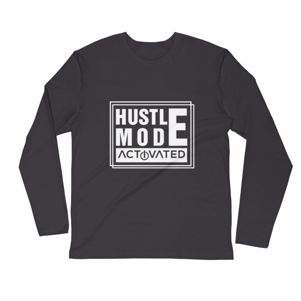 """Hustle Mode, Activated"" Long Sleeve T-Shirt (Heavy Metal)"