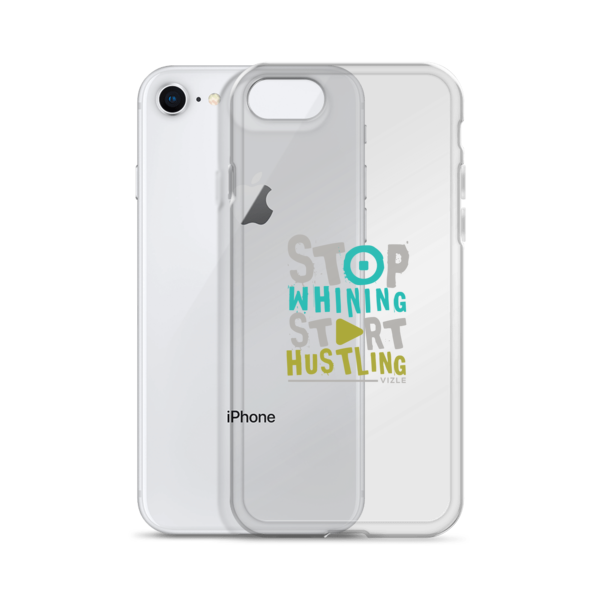 """Stop Whining, Start Hustling"" iPhone Case"