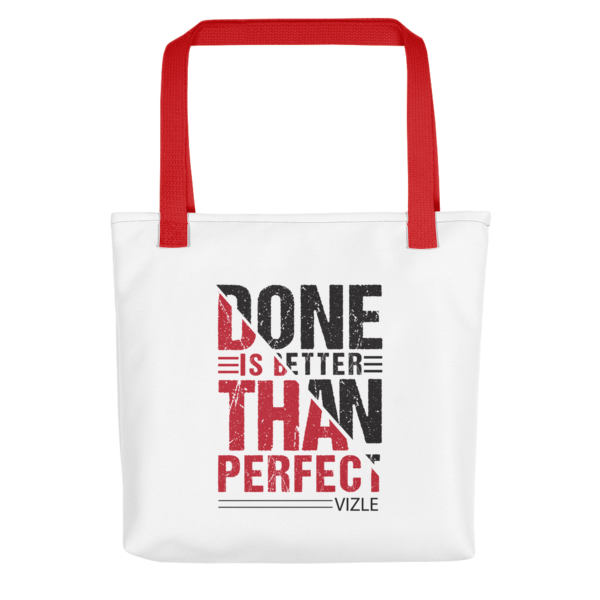 """""""Done is Better Than Perfect"""" Tote Bag (Red Handle)"""