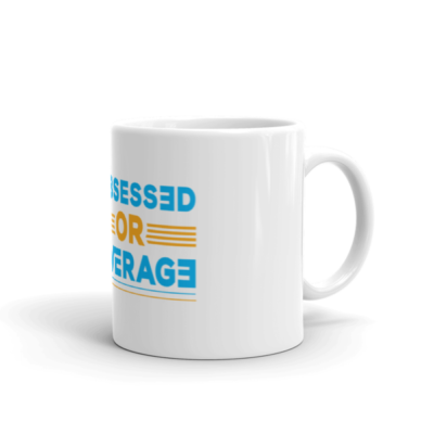 """Be Obsessed or Be Average"" Mug"