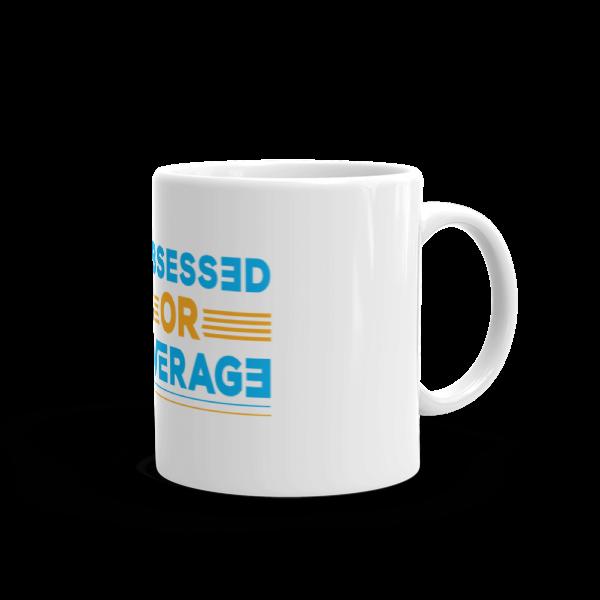 """Be Obsessed or Be Average"" Mug"