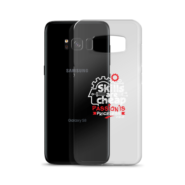 """Skills are Cheap, Passion is Priceless"" Samsung Phone Case"