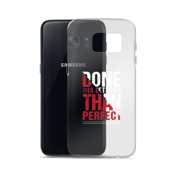 """""""Done is Better Than Perfect"""" Samsung Phone Case"""