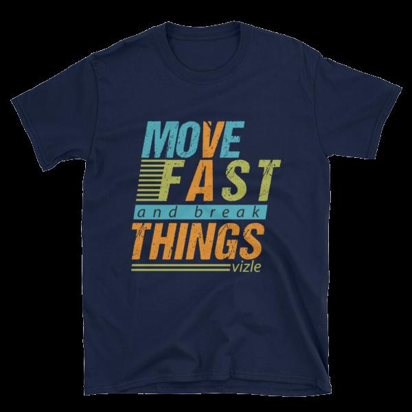 """Move Fast & Break Things"" T-Shirt (Navy)"