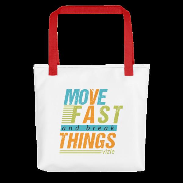 """Move Fast & Break Things"" Tote Bag (Red Handle)"