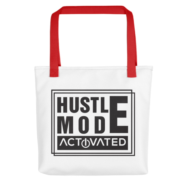 """Hustle Mode, Activated"" Tote Bag (Red Handle)"